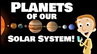 Planets of our Solar System for Kids