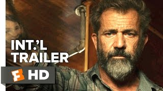 Blood Father International TRAILER 1 (2016) - William H. Macy, Mel Gibson Movie HD