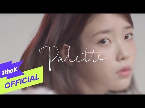 [MV] IU(아이유) _ Palette(팔레트) (Feat. G-DRAGON)