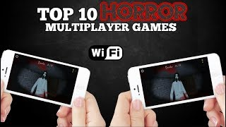 Top 10 Horror multiplayer games for Android/iOS via WI-Fi