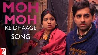 Moh Moh Ke Dhaage Song | Dum Laga Ke Haisha | Ayushmann Khurrana | Bhumi Pednekar | Papon