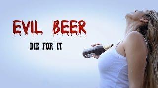 Evil Beer (48h Short Film)