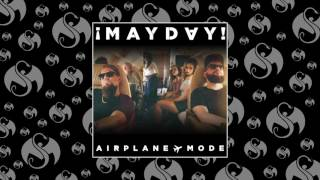 ¡MAYDAY! - Airplane Mode   OFFICIAL AUDIO