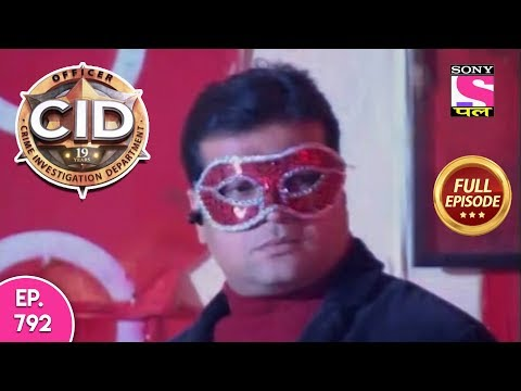 CID - Full Episode 792 - 9th October, 2018