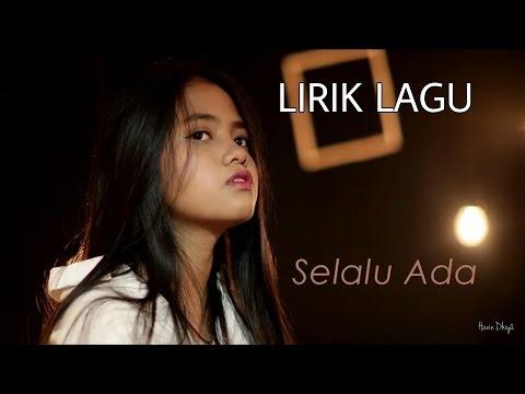 Selalu Ada - Lirik (ORIGINAL) By Hanin Dhiya