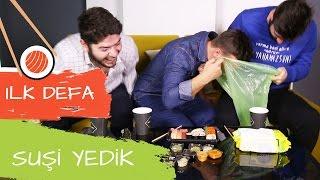 İLK DEFA SUSHİ YEDİK! - KAFALAR