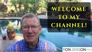 Welcome to my channel - Dr. Ron Jenson