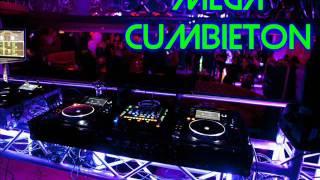 MEGA CUMBIETON - EL GOONZA DJ
