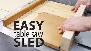 Easiest Table Saw Sled