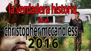 la historia de Christopher mcCandless/Into the wild/hacia rutas salvajes 2016