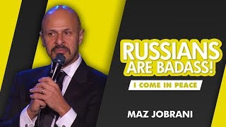 Maz Jobrani - Russians Are Bad Ass!