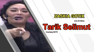 ZASKIA GOTIX [Tarik Selimut] Live At Inbox (03-12-2014) Courtesy SCTV