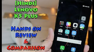 [Hindi] Lenovo K5 Plus India Hands on, Comparison and Features