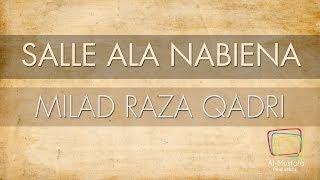 Milad Raza Qadri | Salle Ala Nabiena | Voice Only [Official Translation Video]