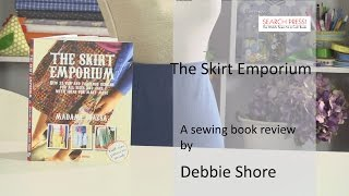 The Skirt Emporium, a book review and project by Debbie Shore