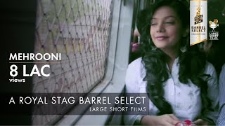 Mehrooni I Royal Stag Barrel Select Large Short Films