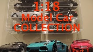 1:18 Model Car Collection Part 1