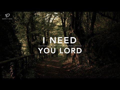 Xxx Mp4 I Need You Lord 1 Hour Deep Prayer Music Worship Music Time With Holy Spirit Meditation 3gp Sex