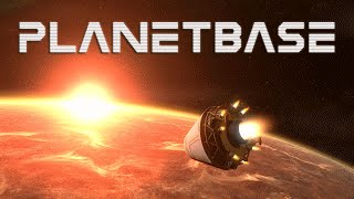 PlanetBase lets play - Base ep 1 - It's Not The Best Base But It's Mine. base building game.