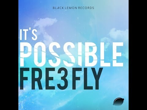 Xxx Mp4 Fre3 Fly It S Possible Original Mix 3gp Sex
