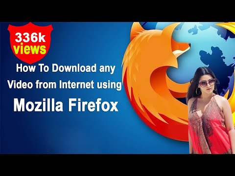Xxx Mp4 How To Download Any Video From Internet Using Mozilla Firefox 3gp Sex