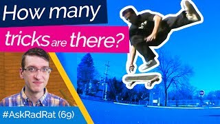 How Many Skateboard Tricks Are There? +Lightning Round | #AskRadRat 69