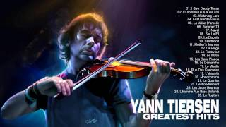 Yann Tiersen: Greatest Hits Of Yann Tiersen - The Best Songs Of Yann Tiersen