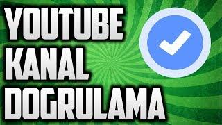 Youtube Kanal Doğrulama Nasıl Yapılır?