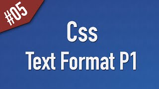 Learn Css in Arabic #05 - Text Part 1