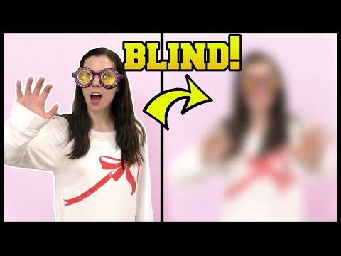 THESE GLASSES MAKE YOU BLIND