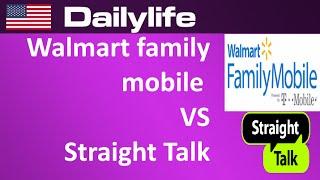 Walmart Family Mobile vs straight talk