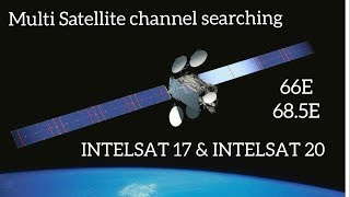 Multi Satellite channel searching - Intelsat 17 - 66E and Intelsat 20 - 68.5E - Free to air channels