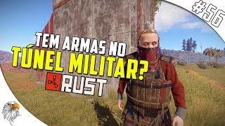 RUST VANILLA - TEM ARMAS NO TÚNEL MILITAR ? #56