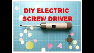 DIY Electric Screwdriver