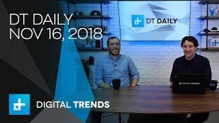 DT Daily Ep. 19 Nov 16, 2018: Facebook Portal, Quantum Computing and China
