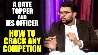 A GATE Topper and IES officer explains how to clear any competitive Exam! Mensutra Civil Beings
