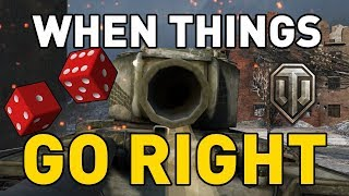 World of Tanks    When Everything Goes Right!