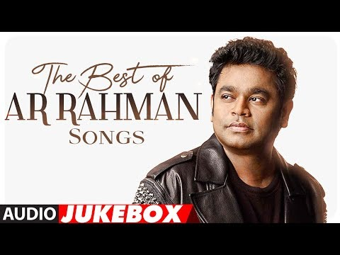 Xxx Mp4 Best Of AR Rahman Songs HappyBirthdayARRahman Audio Jukebox 2018 Hindi Songs T Series 3gp Sex