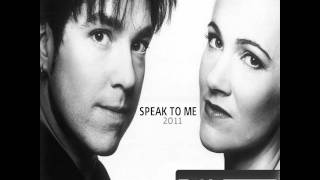 Roxette - Speak To Me - OFFICIAL 2011 SONG - HQ