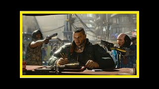 Breaking News | Cyberpunk 2077 may still be a few years out, E3 demo