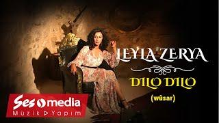 Leyla Zerya - Dilo Dilo(Wûsar) #Lyrics - [Official Audio   © SesMedia]