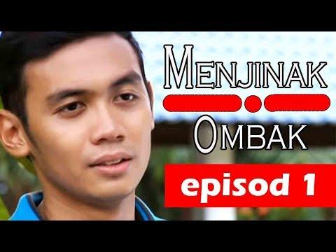 Menjinak Ombak| Episode 1