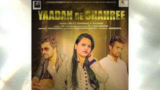 New Punjabi Song 2017 II Yaadan De Saharee II RV feat Chandni, Raghav II Nirvana Entertainers