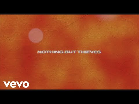 Nothing But Thieves Forever & Ever More Audio