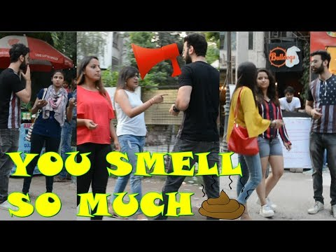 Calling cute girls SMELLY prank | Pranks in India