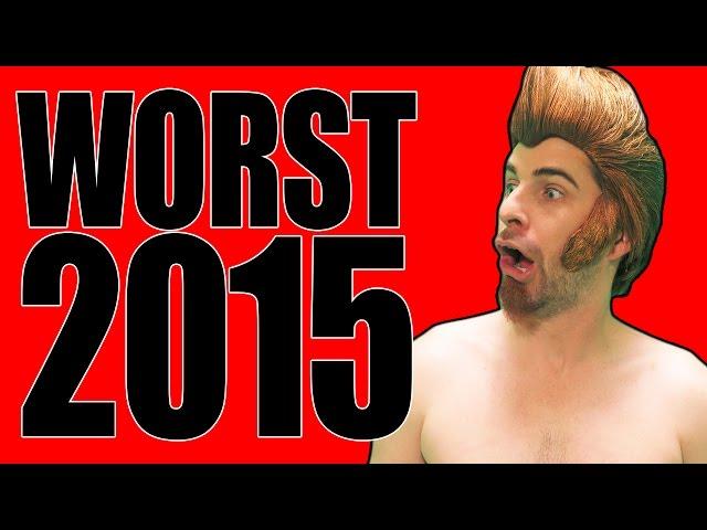 WORST OF 2015