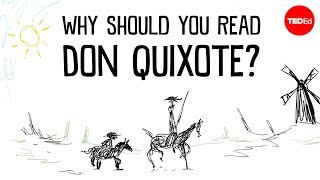 "Why should you read ""Don Quixote""? - Ilan Stavans"
