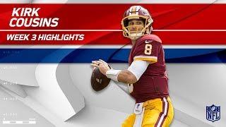 Kirk Cousins Tears Through Oakland's Defense! | Raiders vs. Redskins | Wk 3 Player Highlights