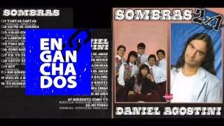 GRUPO SOMBRAS & DANIEL AGOSTINI [ENGANCHADO CD COMPLETO]