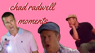 Chad Radwell Best Moments (Season 1 of Scream Queens)